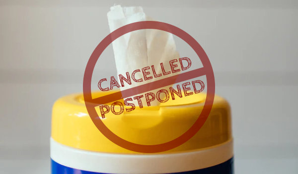 Cancelled and postponed