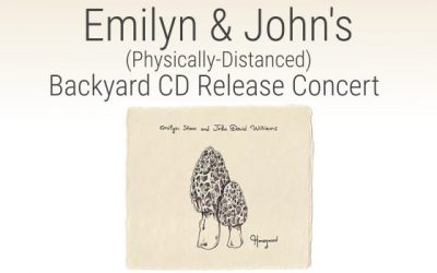 Emilyn & John's Backyard CD Release Concert